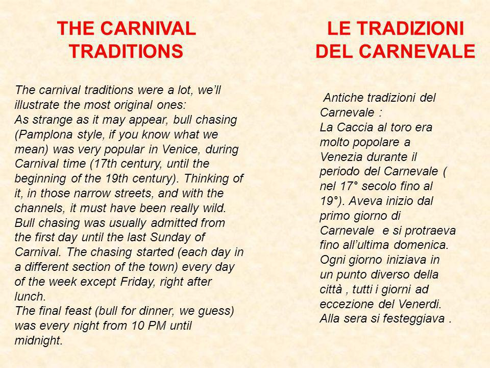 THE CARNIVAL TRADITIONS