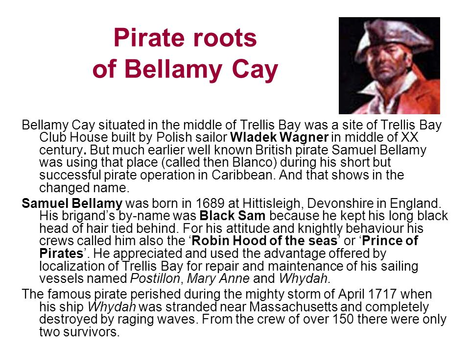 Pirate roots of Bellamy Cay
