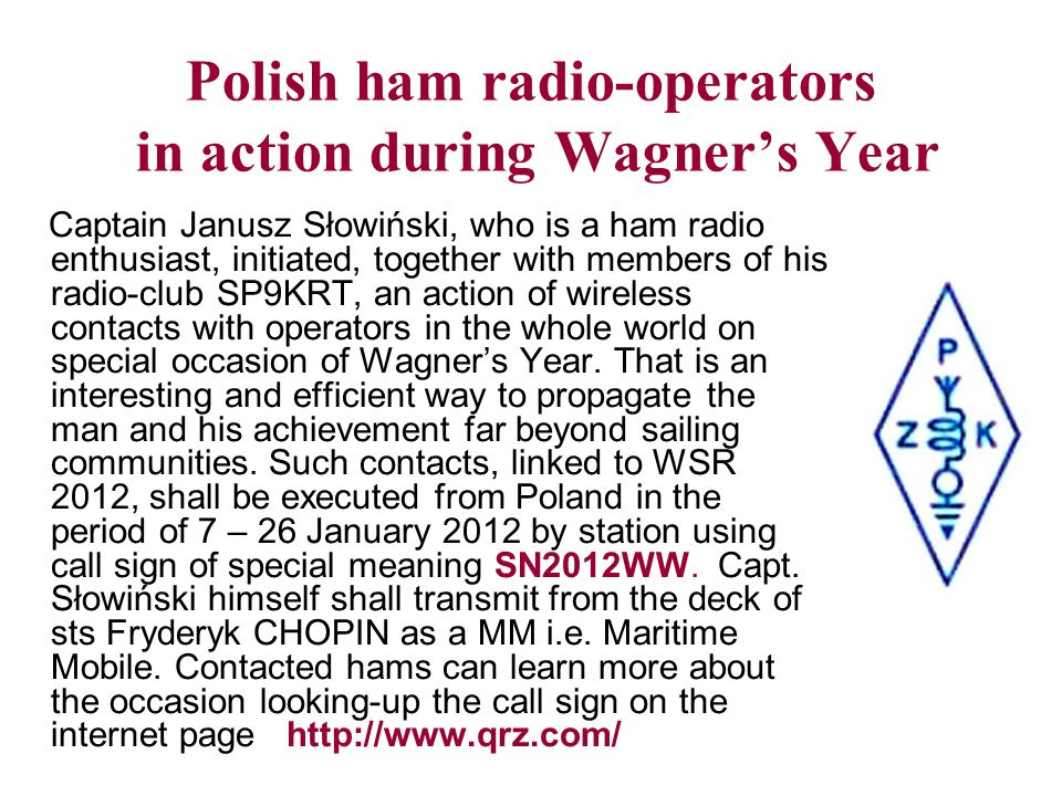 Polish ham radio-operators in action during Wagner's Year