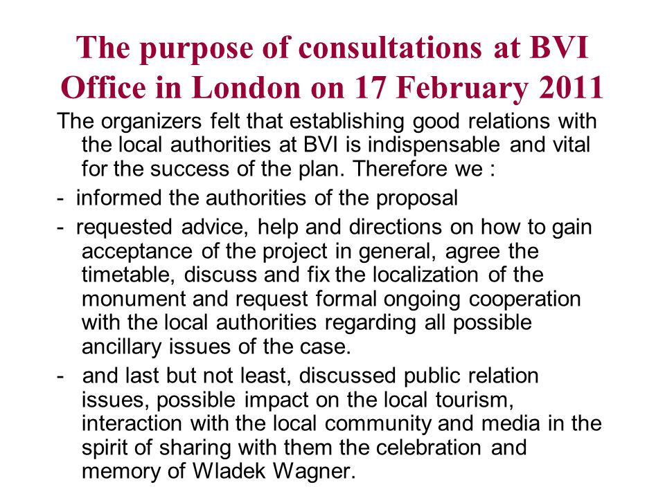 The purpose of consultations at BVI Office in London on 17 February 2011