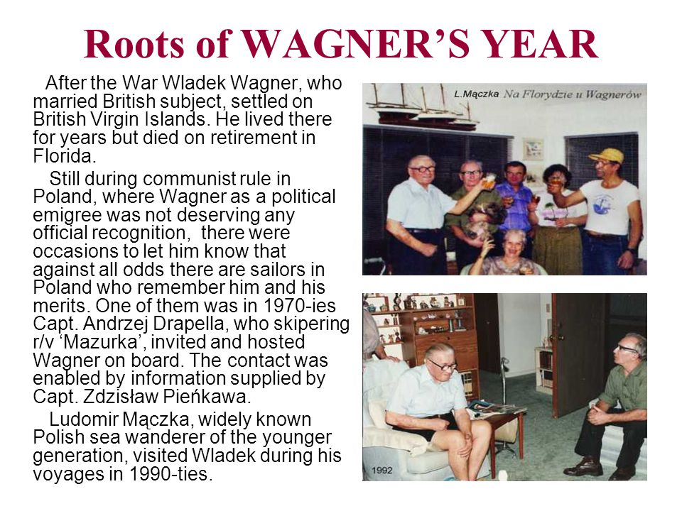 Roots of WAGNER'S YEAR