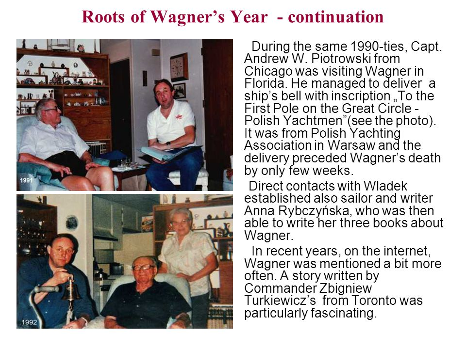 Roots of Wagner's Year - continuation