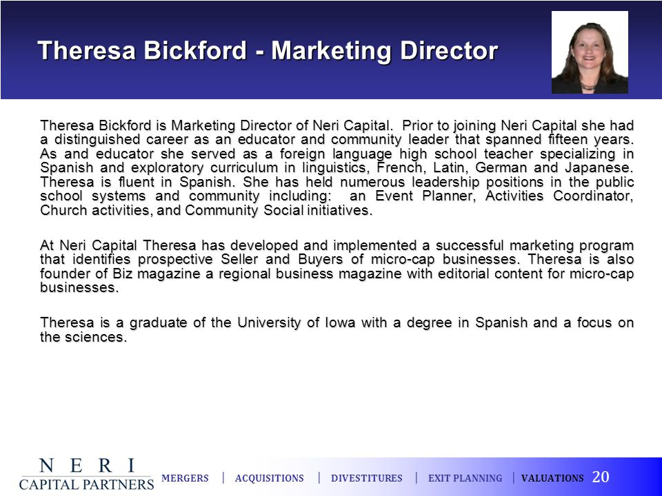 Theresa Bickford - Marketing Director