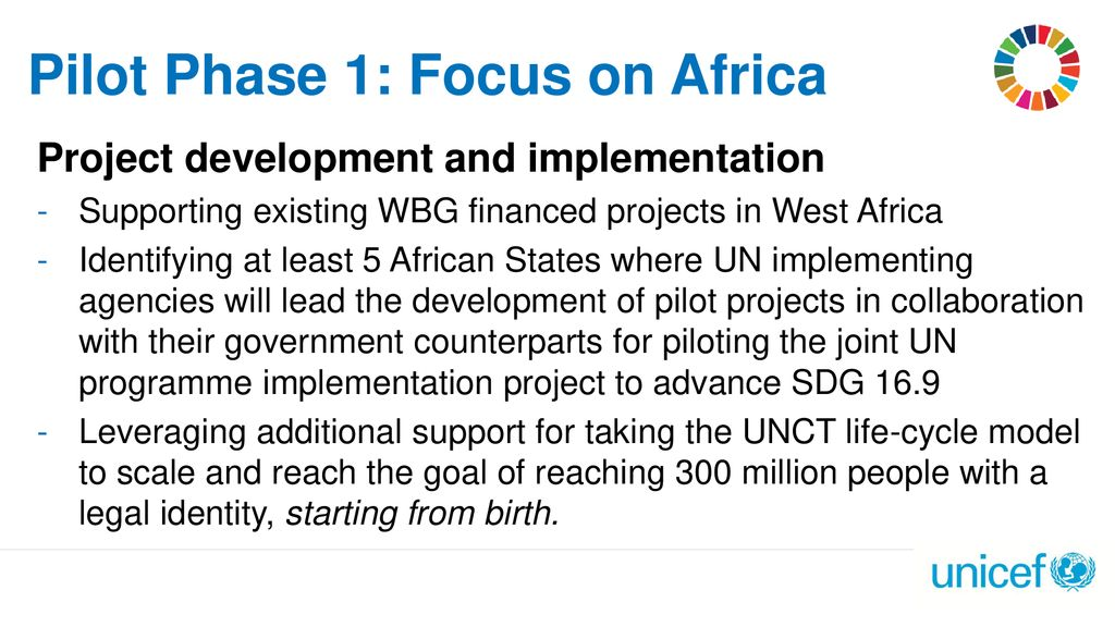Pilot Phase 1: Focus on Africa