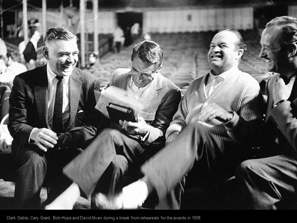 Clark Gable, Cary Grant, Bob Hope and David Niven during a break from rehearsals for the awards in 1958
