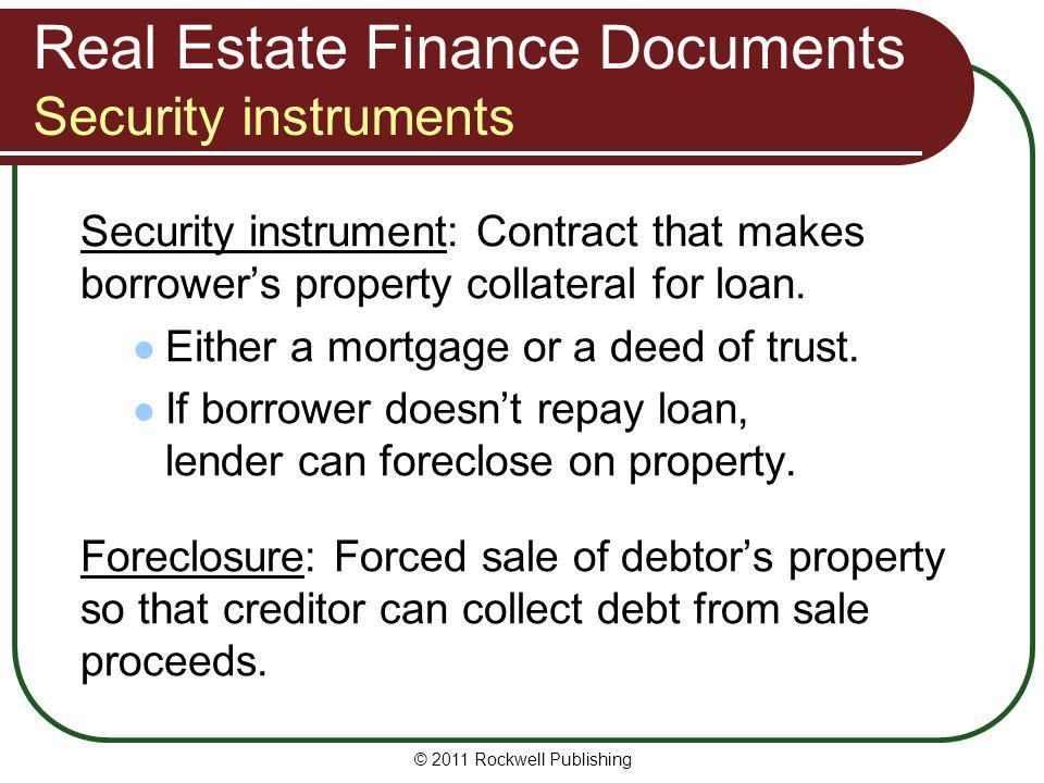 Real Estate Finance Documents Security instruments