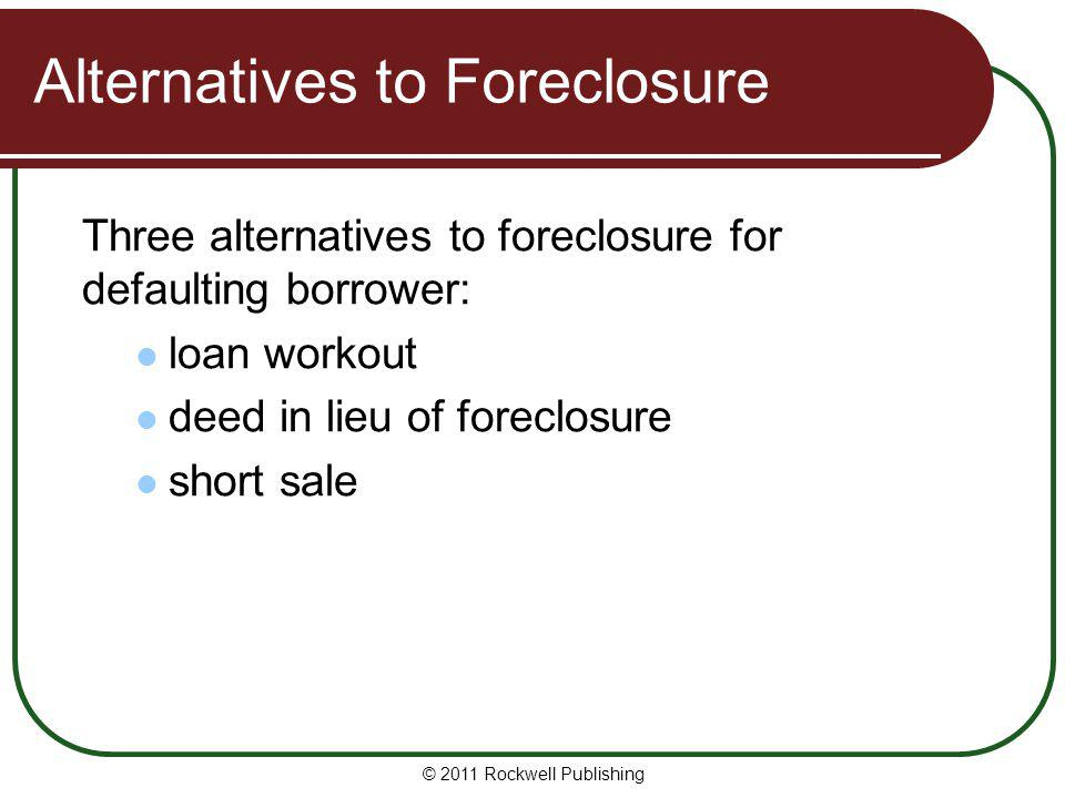 Alternatives to Foreclosure