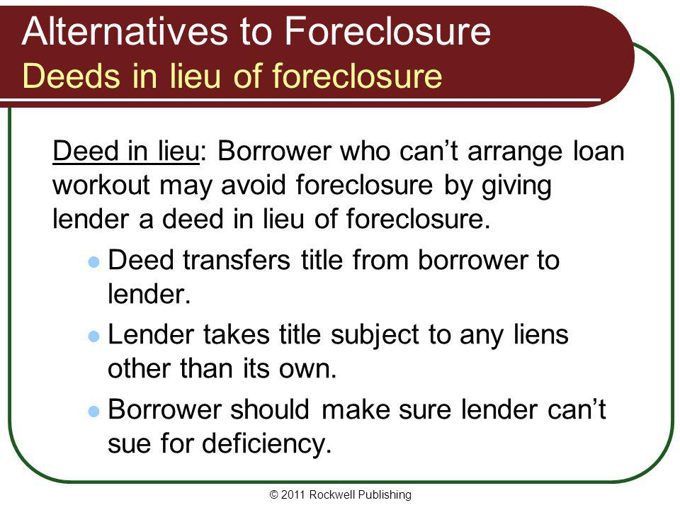Alternatives to Foreclosure Deeds in lieu of foreclosure