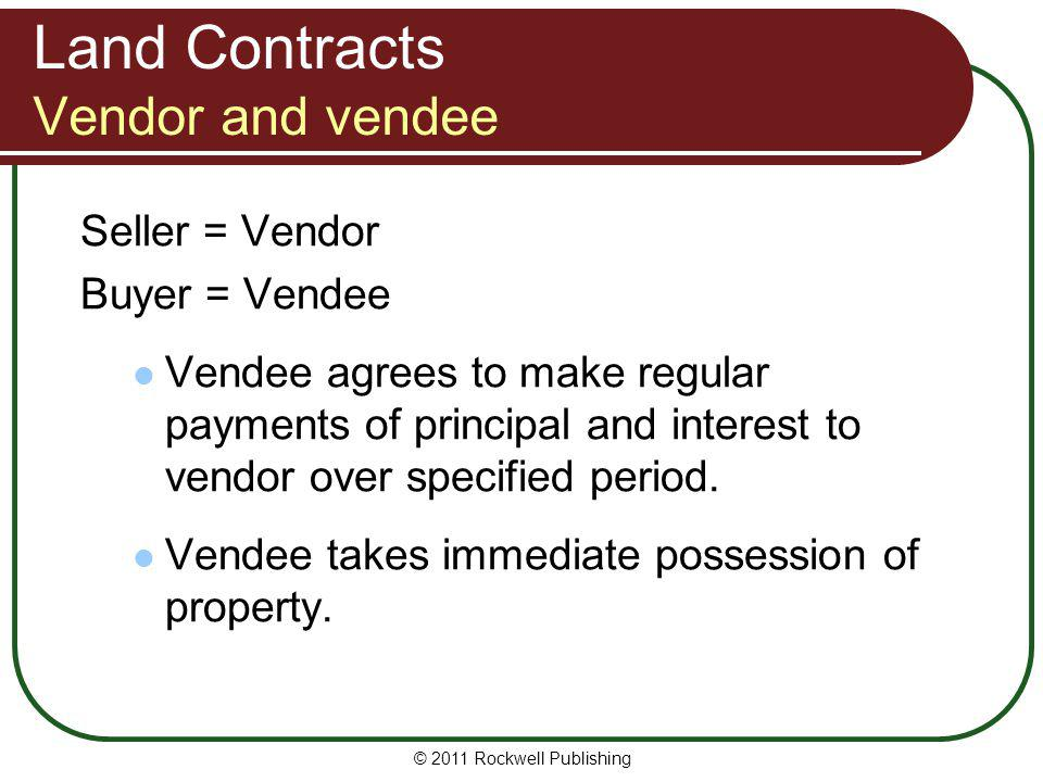 Land Contracts Vendor and vendee