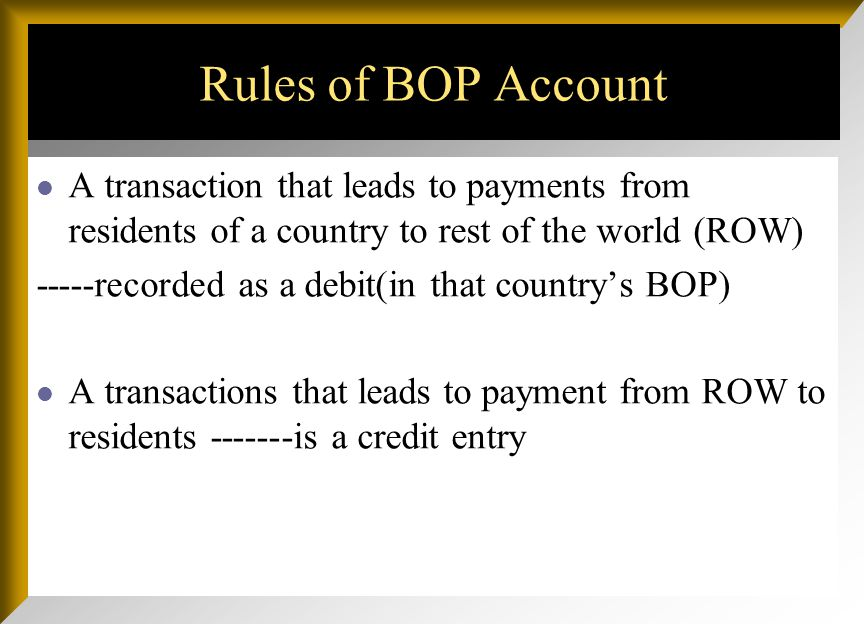 A transaction that increase the availability or reduces demand for foreign exchange is a credit entry