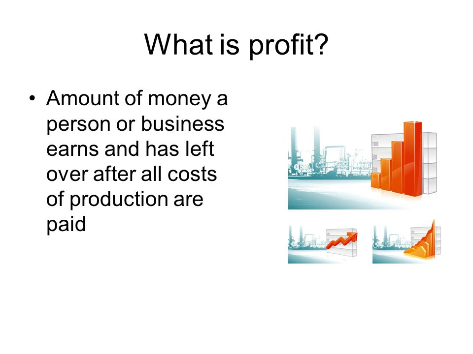 What is profit.