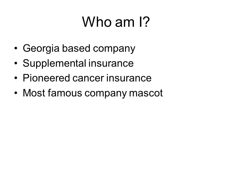 Who am I Georgia based company Supplemental insurance
