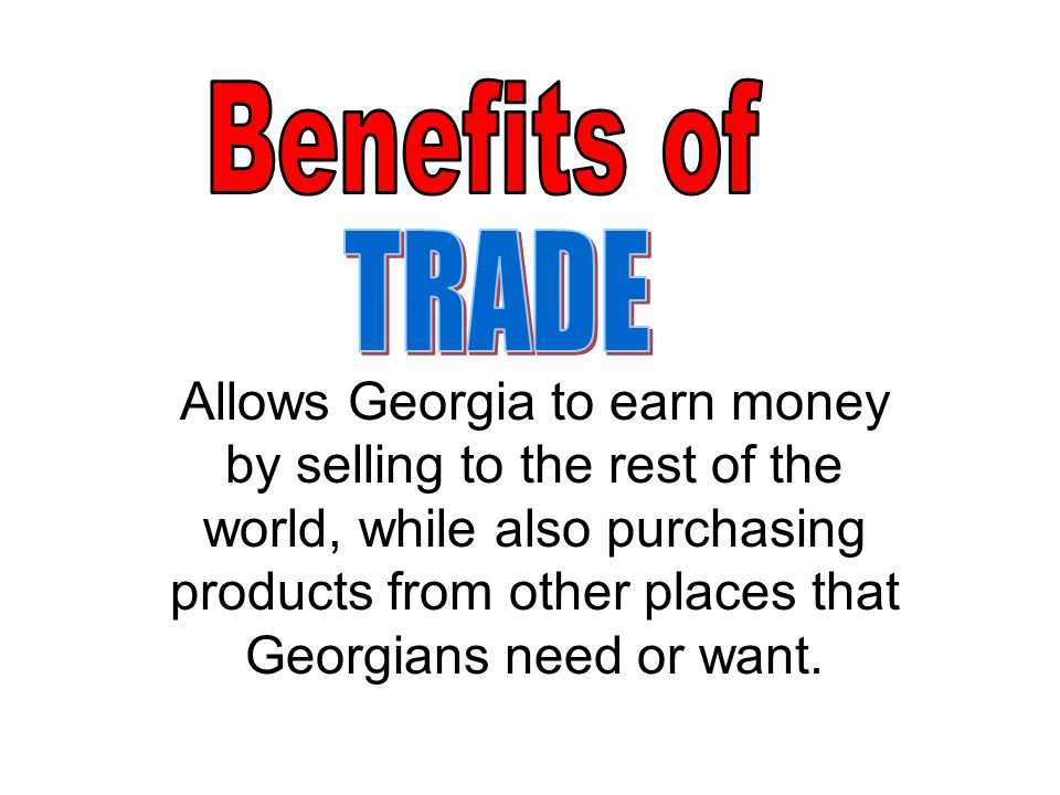 Benefits of TRADE.