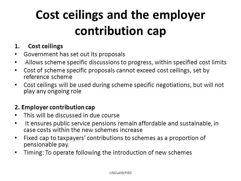 Cost ceilings and the employer contribution cap