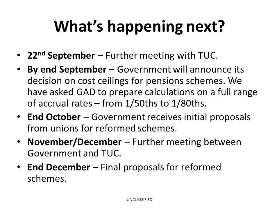 What's happening next 22nd September – Further meeting with TUC.