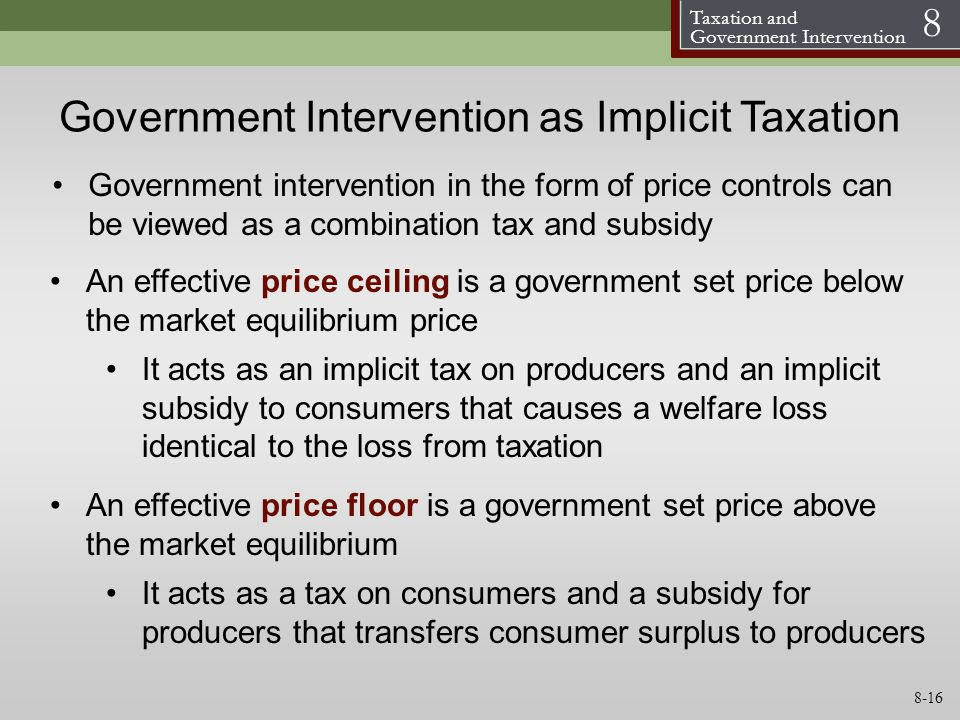 Government Intervention as Implicit Taxation