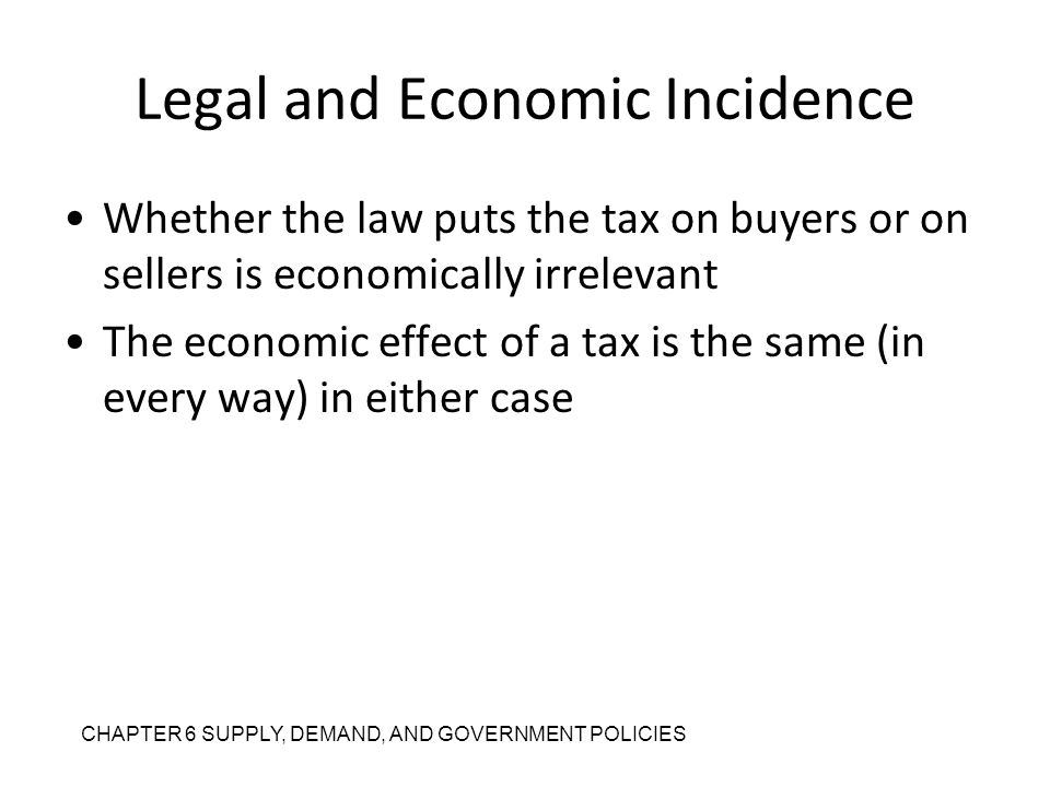 Legal and Economic Incidence