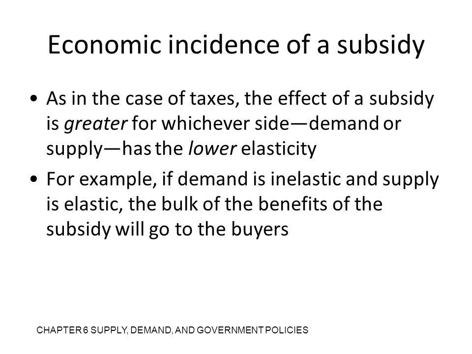 Economic incidence of a subsidy