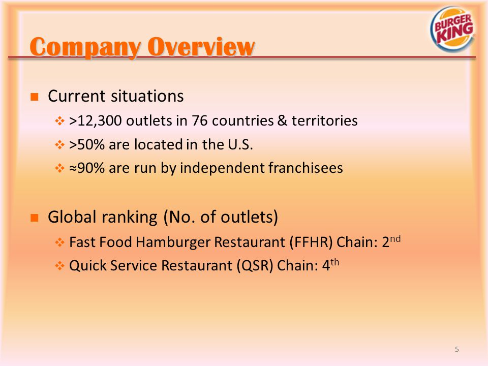 Company Overview Current situations Global ranking (No. of outlets)