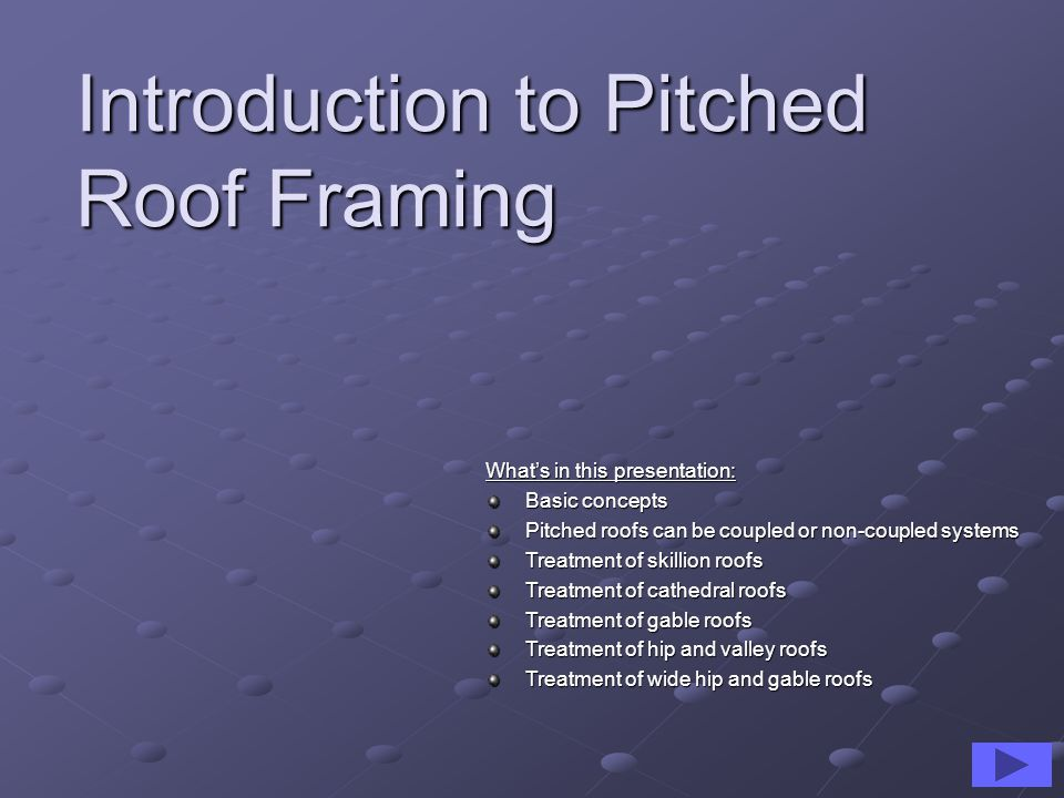 Introduction to Pitched Roof Framing
