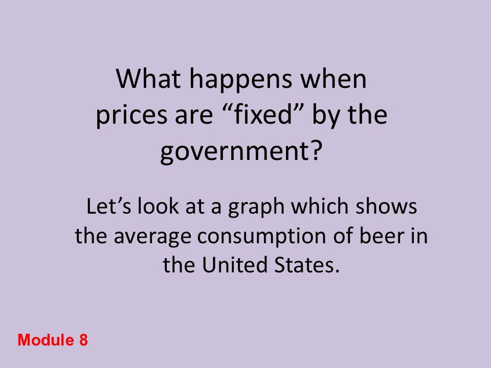 What happens when prices are fixed by the government