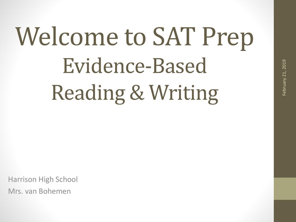 Welcome to SAT Prep Evidence-Based Reading & Writing - ppt