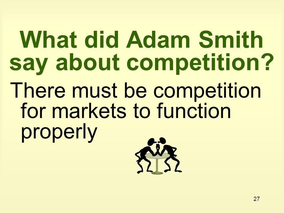 What did Adam Smith say about competition