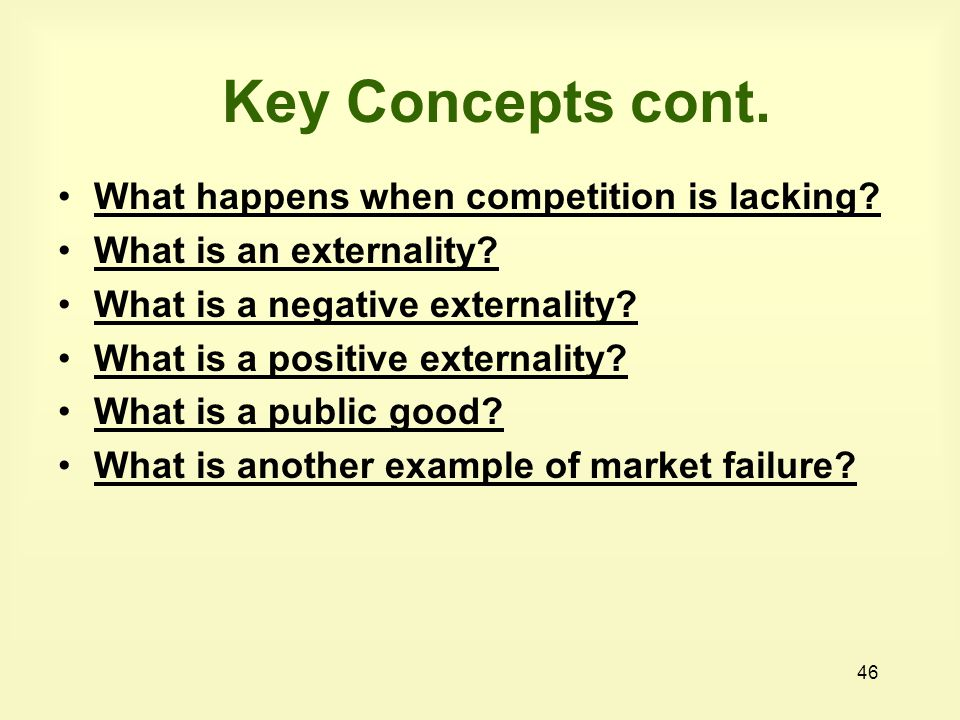 Key Concepts cont. What happens when competition is lacking