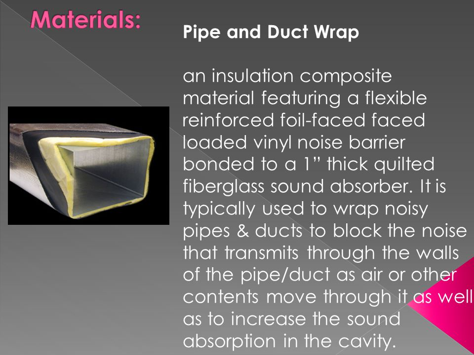 Materials: Pipe and Duct Wrap
