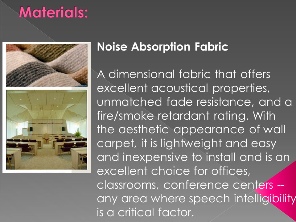 Materials: Noise Absorption Fabric
