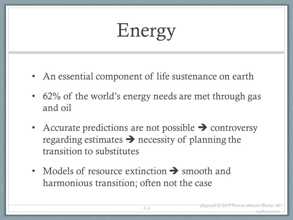 Energy An essential component of life sustenance on earth