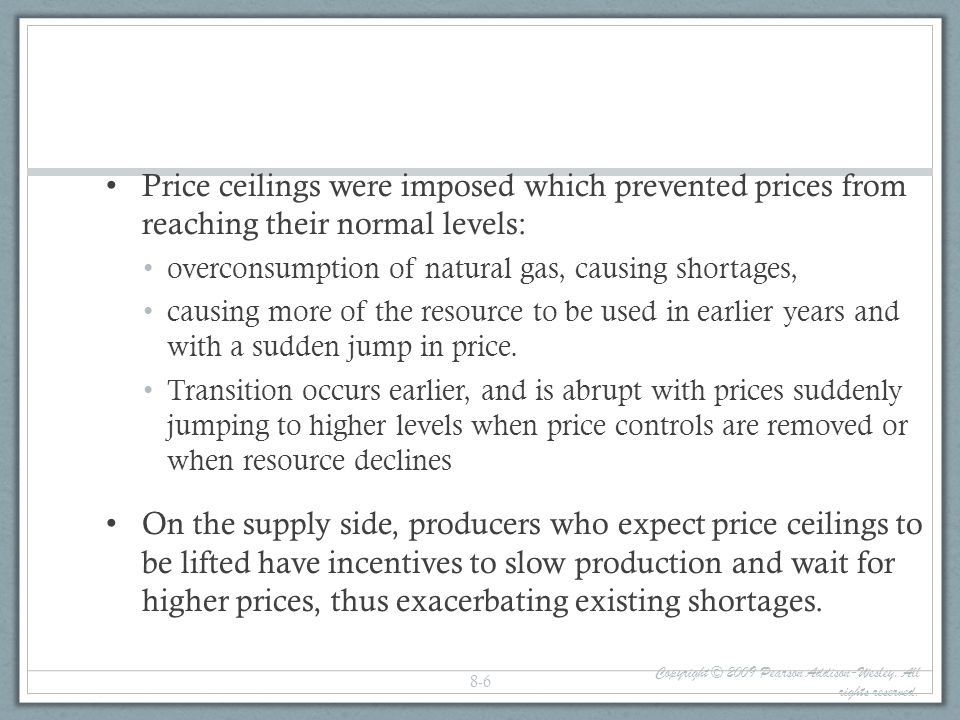 Price ceilings were imposed which prevented prices from reaching their normal levels: