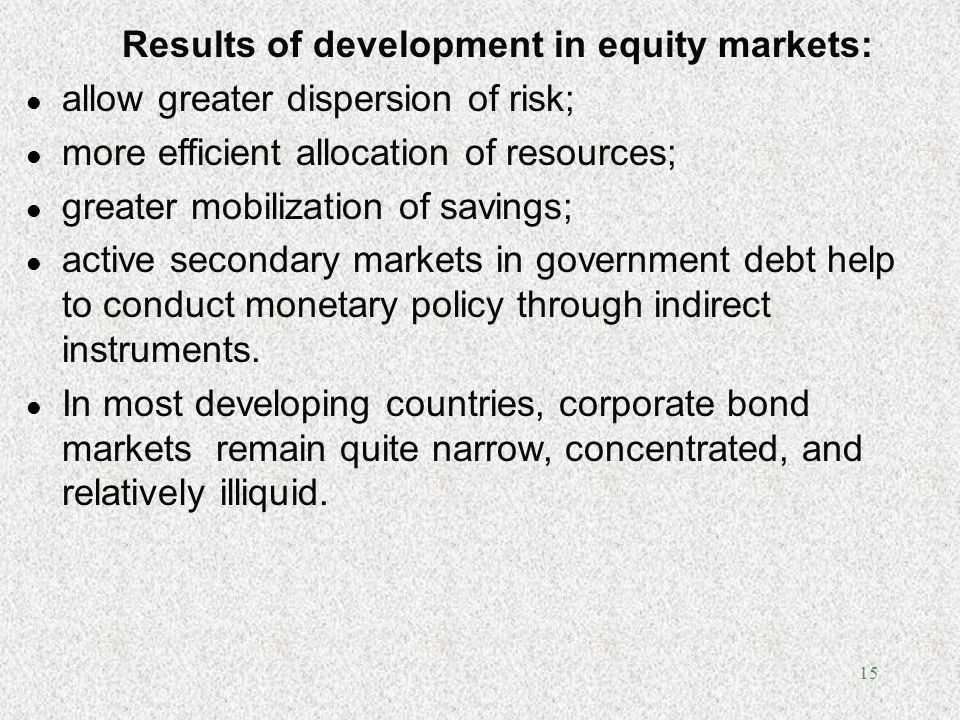 Results of development in equity markets: