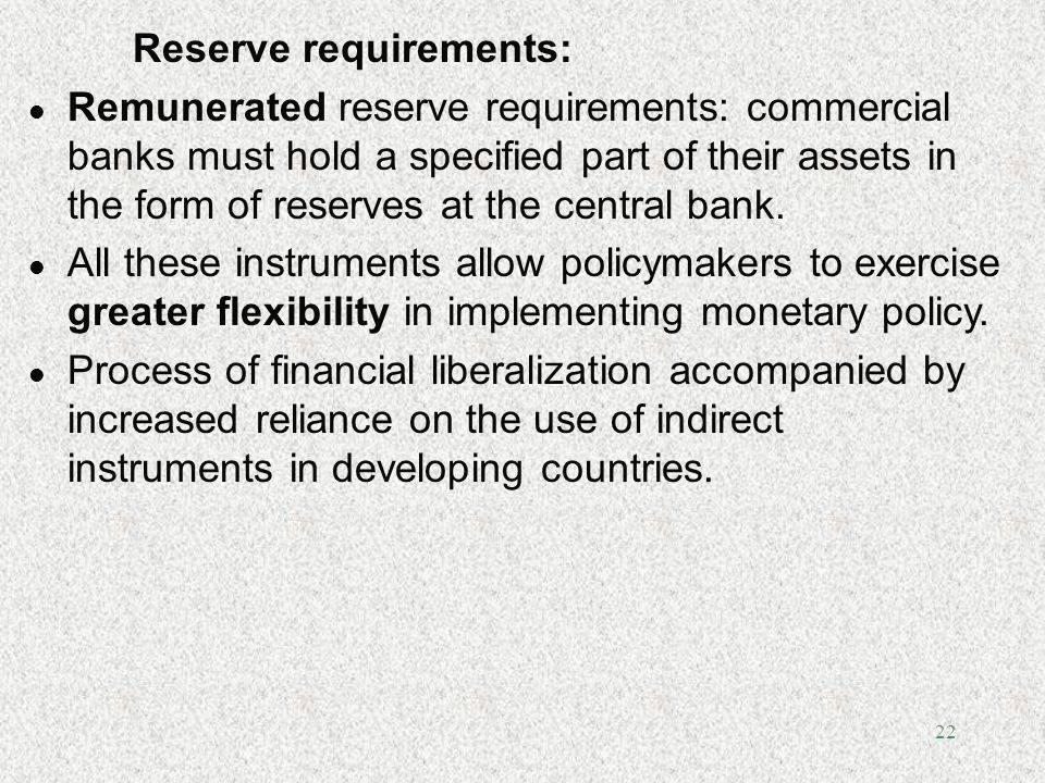 Reserve requirements: