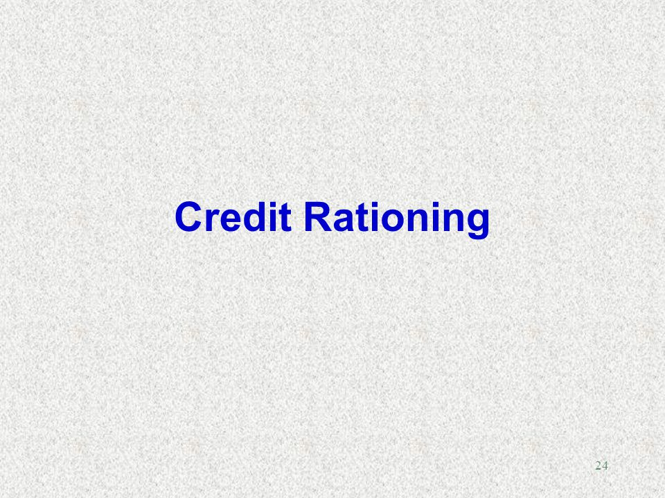 Credit Rationing