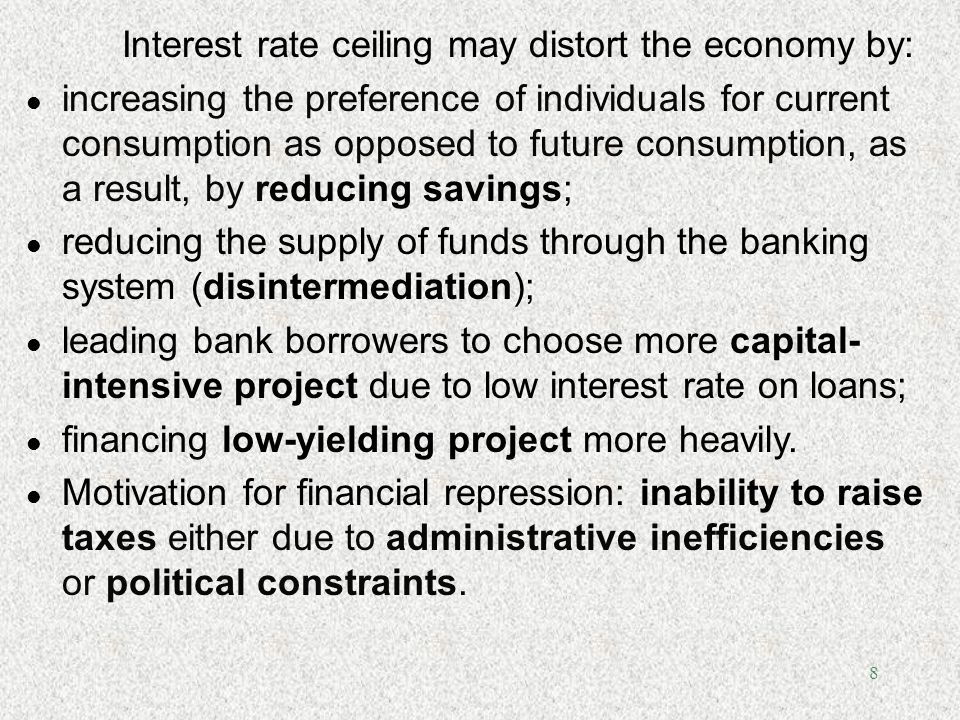 Interest rate ceiling may distort the economy by: