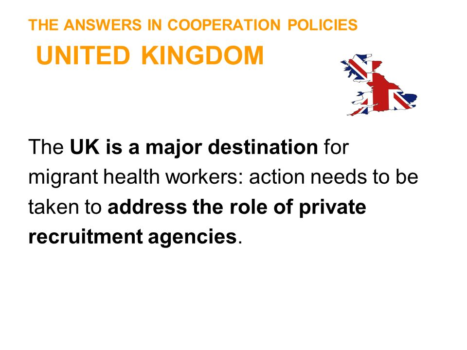 THE ANSWERS IN COOPERATION POLICIES UNITED KINGDOM