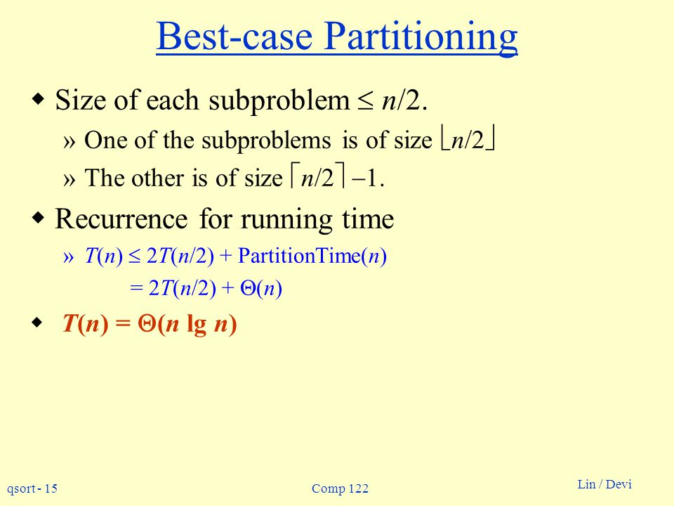 Best-case Partitioning