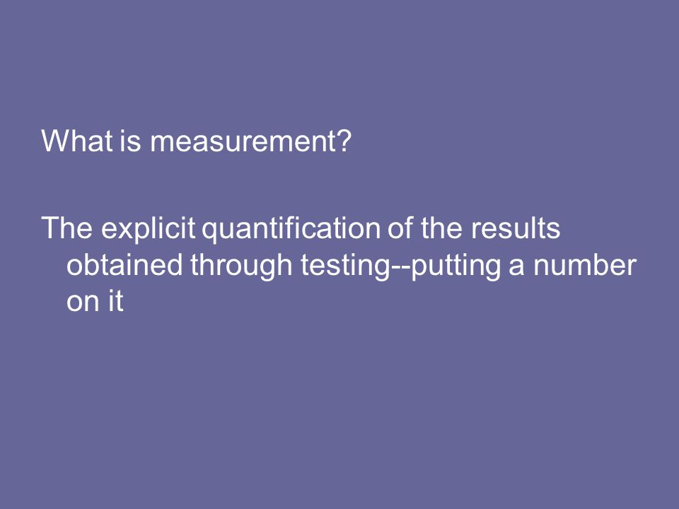 What is measurement.