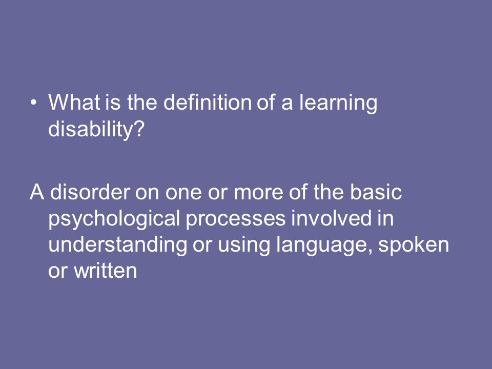 What is the definition of a learning disability