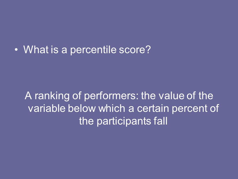 What is a percentile score