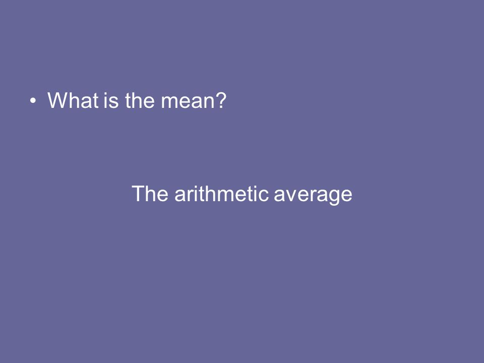 The arithmetic average