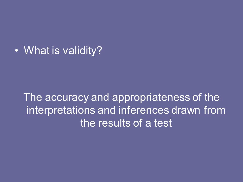 What is validity.