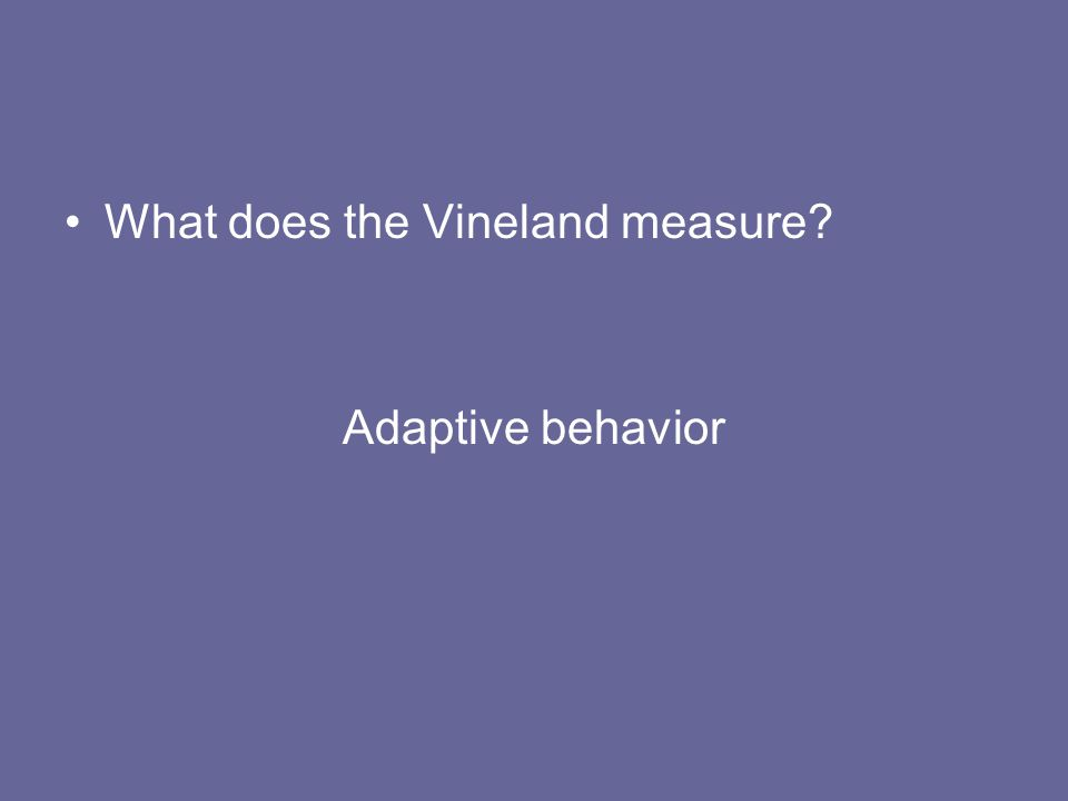 What does the Vineland measure
