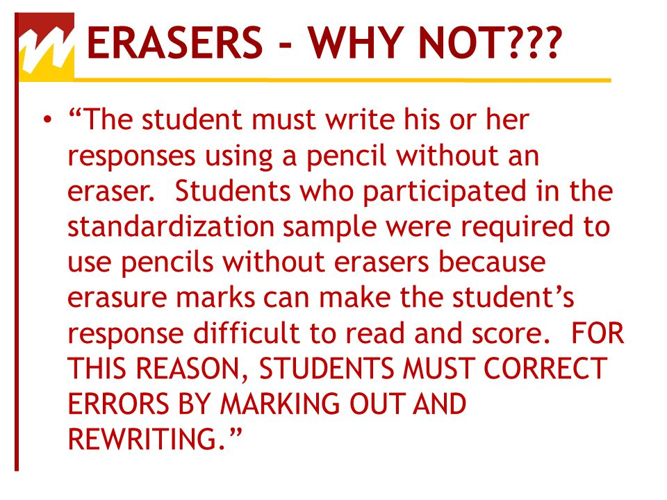 ERASERS - WHY NOT