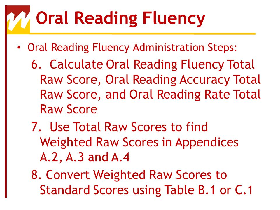 Oral Reading Fluency Oral Reading Fluency Administration Steps: