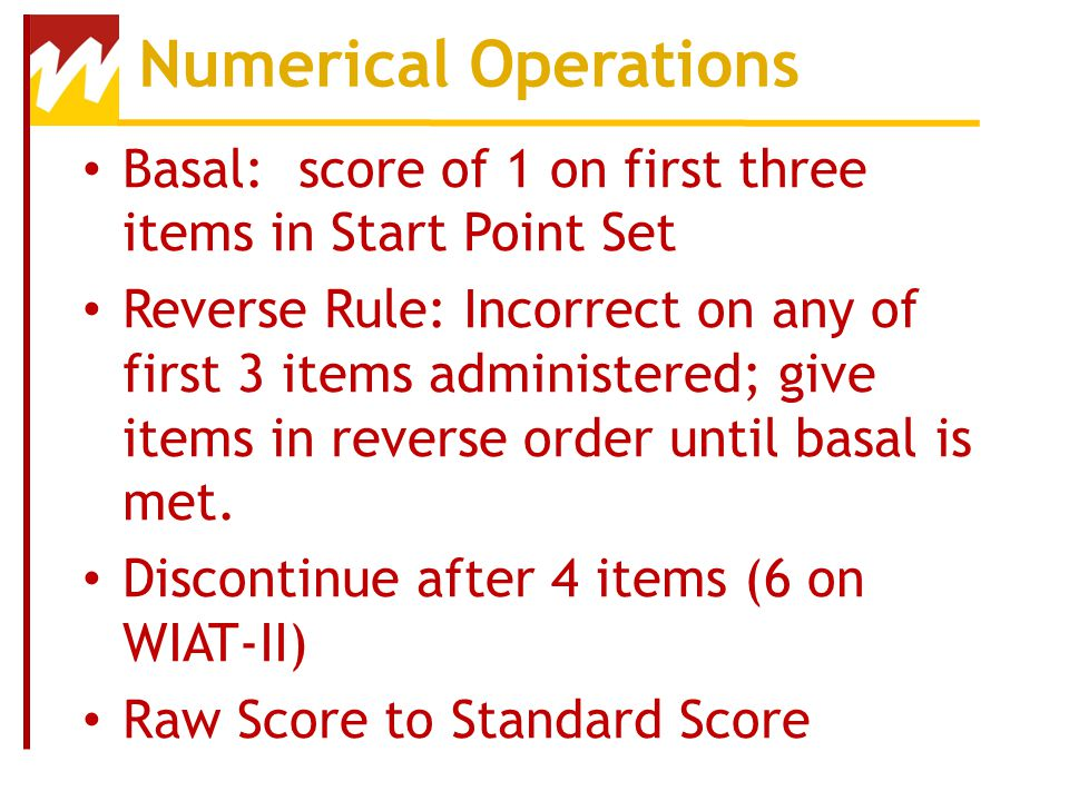 Numerical Operations Basal: score of 1 on first three items in Start Point Set.