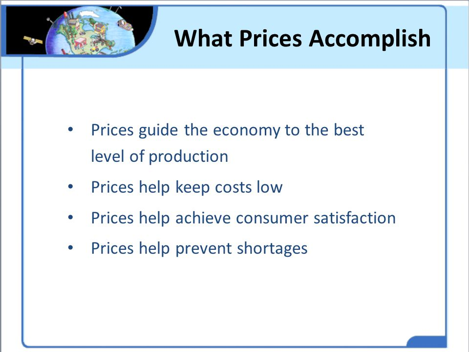 What Prices Accomplish