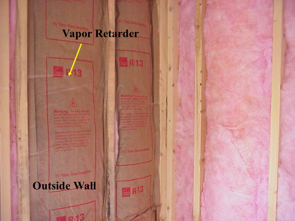 Vapor Retarder Outside Wall