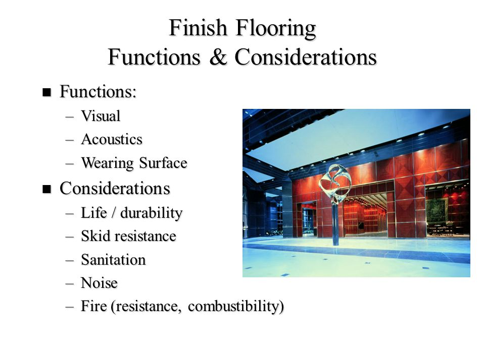 Finish Flooring Functions & Considerations